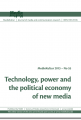 No 55 - Technology, power and the political economy of new media